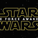 <em>Star Wars: The Force Awakens</em> – Part 1 – Get Hype!