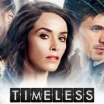<em>Timeless</em> May Be Goofy, But It's An Utter Blast To Watch.