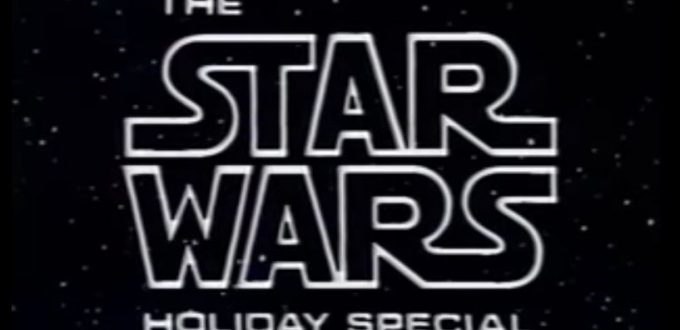 Star Wars Holiday Special - Title Card