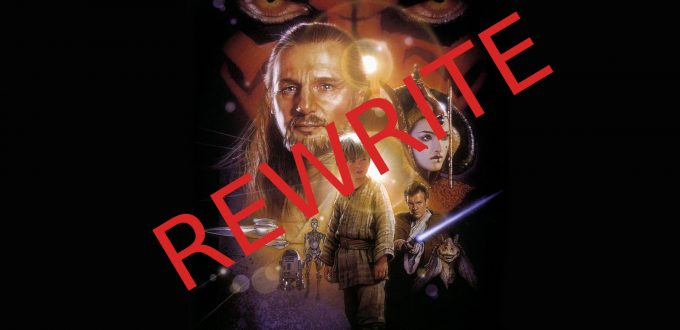 Star Wars: Episode I - The Phantom Menace - Rewrite