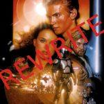 Let's Rewrite <em>Star Wars: Episode II – Attack Of The Clones</em>.