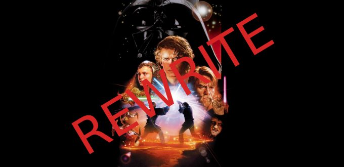 Star Wars: Episode III - Revenge of the Sith - Rewrite
