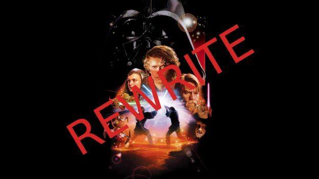 Let S Rewrite Star Wars Episode Iii Revenge Of The Sith Eric Mrozek